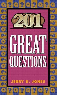 201 Great Questions - Jones, Jerry