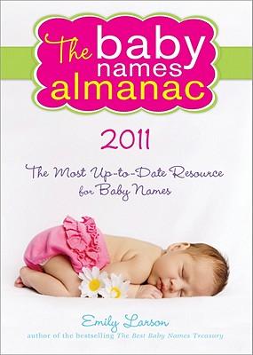 2011 Baby Names Almanac - Larson, Emily