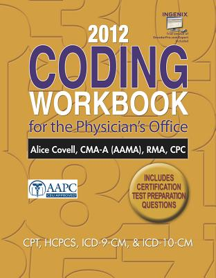 2012 Coding Workbook for the Physician's Office with Cengage Encoderpro.com Demo Printed Access Card - Covell, Alice