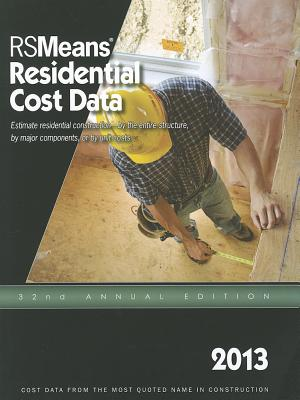 2013 Rsmeans Residential Cost DAT: Means Residential Cost Data - Mewis, Bob (Editor)