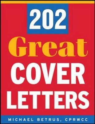 202 Great Cover Letters - Betrus, Michael