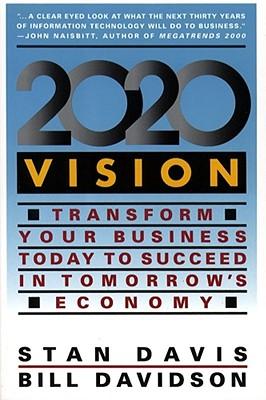 2020 Vision - Davis, Stan, and Davidson, Bill