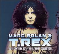 20th Century Boy: The Ultimate Collection - Marc Bolan & T. Rex