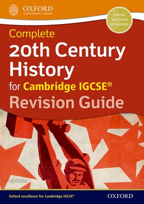20th Century History for Cambridge IGCSE (R): Revision Guide - Ennion, Ray