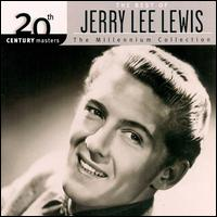 20th Century Masters - The Millennium Collection: The Best of Jerry Lee Lewis - Jerry Lee Lewis