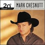 20th Century Masters - The Millennium Collection: The Best of Mark Chesnutt