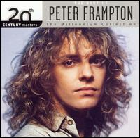 20th Century Masters - The Millennium Collection: The Best of Peter Frampton - Peter Frampton