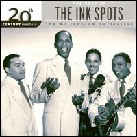 20th Century Masters - The Millennium Collection: The Best of The Ink Spots - The Ink Spots