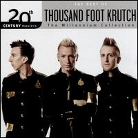 20th Century Masters:The Millennium Collection: The Best of Thousand Foot Krutch - Thousand Foot Krutch