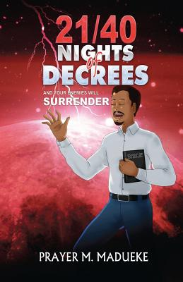 21/40 Nights of Decrees and Your Enemies Will Surrender book by