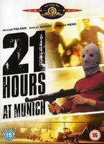 21 Hours at Munich - William A. Graham