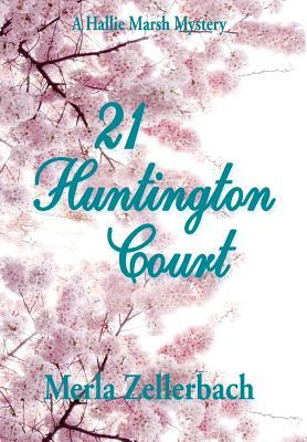 21 Huntington Court - Zellerbach, Merla