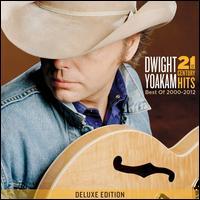 21st Century Hits: Best of 2000-2012 [CD/DVD] - Dwight Yoakam