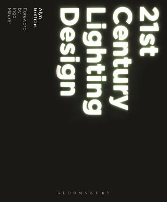 21st Century Lighting Design - Griffiths, Alyn