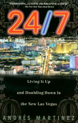 24/7: Living It Up and Doubling Down - Martinez, Andres