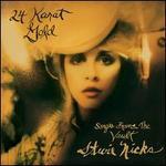 24 Karat Gold: Songs from the Vault - Stevie Nicks
