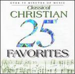25 Classical Christian Favorites