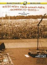 270 Miles From Graceland: Bonnaroo 2003