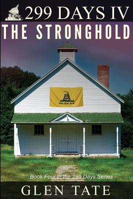 299 Days: The Stronghold - Tate, Glen