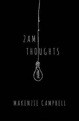 2am Thoughts - Campbell, Makenzie
