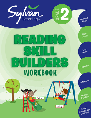 2nd Grade Reading Skill Builders Workbook: Activities, Exercises, and Tips to Help You Catch Up, Keep Up, and Get Ahead - Sylvan Learning