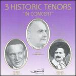 3 Historic Tenors in Concert