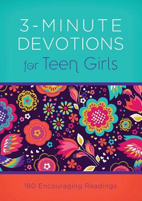 3-Minute Devotions for Teen Girls: 180 Encouraging Readings - Frazier, April
