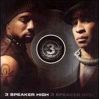 3 Speaker High - 3 Speaker High