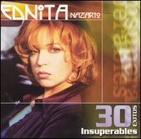 30 Exitos Insuperables - Ednita Nazario