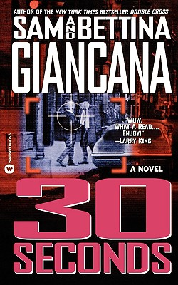 30 Seconds - Giancana, Sam, and Giancana, Bettina