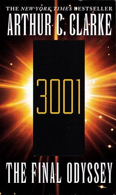 3001 the Final Odyssey - Clarke, Arthur C