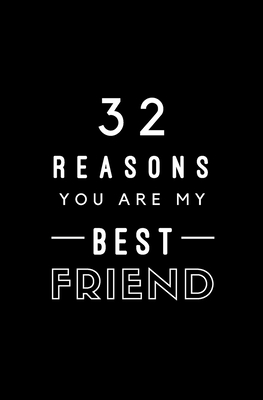 32 Reasons You Are My Best Friend: Fill In Prompted Memory Book - Books, Calpine Memory