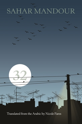 32 - Mandour, Sahar, and Fares, Nicole (Translated by)