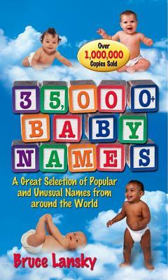 35,000 + Baby Names - Lansky, Bruce