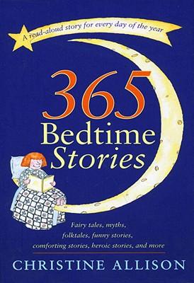 365 Bedtime Stories - Allison, Christine