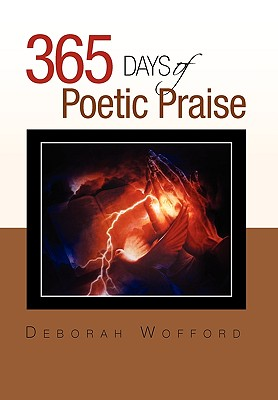365 Days of Poetic Praise - Wofford, Deborah