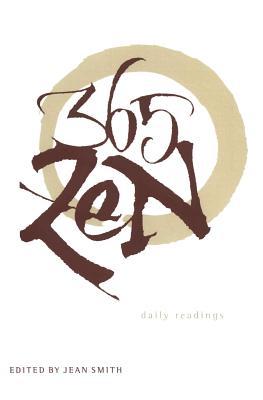 365 Zen: Daily Readings - Smith, Jean