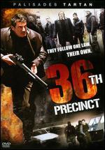 36th Precinct - Olivier Marchal