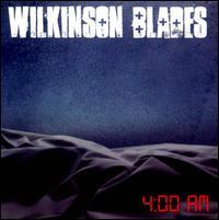 4:00 Am - Wilkinson Blades