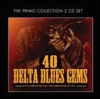 40 Delta Blues Gems - Various Artists