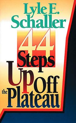 44 Steps Up Off the Plateau - Schaller, Lyle E