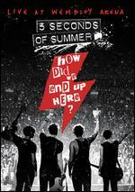 5 Seconds of Summer: How Did We End Up Here? - Live at Wembley