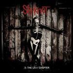 .5: The Gray Chapter - Slipknot