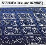 50,000,000 DJs Can't Be Wrong, Vol. 1: Mixed up Beats