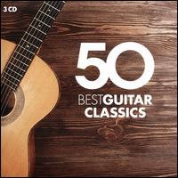 50 Best Guitar Classics [Warner Classics] - Alexandre Lagoya (guitar); Andrés Segovia (guitar); Angel Romero (guitar); Christopher Parkening (guitar);...