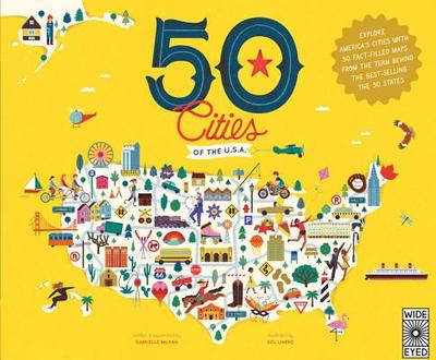 50 Cities of the U.S.A.: Explore America's Cities with 50 Fact-Filled Maps - Balkan, Gabrielle