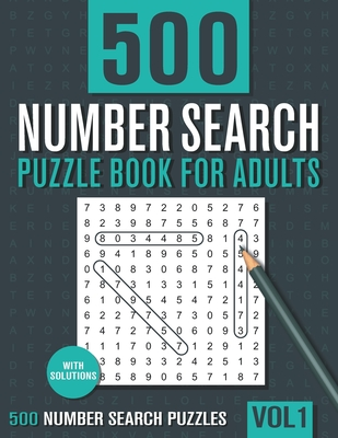 500 Number Search Puzzle Book for Adults: Big Puzzlebook with Number Find Puzzles for Seniors, Adults and all other Puzzle Fans - Books, Visupuzzle