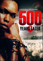 500 Years Later - Owen Alik Shahadah