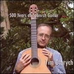 500 Years of Spanish Guitar