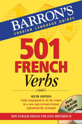 501 French Verbs: With CD-ROM - Kendris, Christopher, Ph.D., B.S., M.S., M.A., and Kendris PH D, Theodore